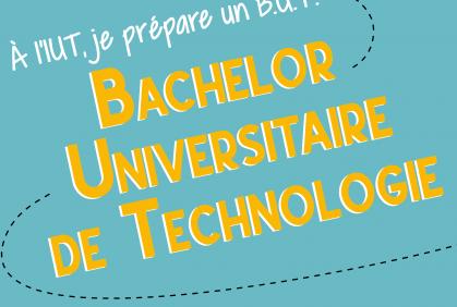 A la rentrée 2021, l'offre de formation des IUT évolue ! Découvrez le Bachelor Universitaire de Technologie (B.U.T.)
